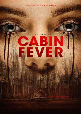 Cabin Fever (2016), Movie on DVD, Comedy Movies, Horror Movies, movies coming soon, new movies in July