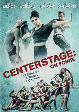 Center Stage: On Pointe, Movie on DVD, Drama Movies, movies coming soon, new movies in September