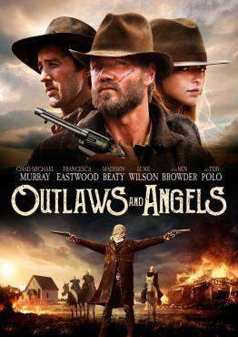 Outlaws and Angels, Movie on DVD, Drama Movies, Action Movies, Suspense Movies, War & Western Movies, movies coming soon, new movies in August