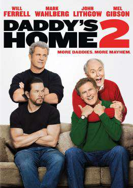 Daddy's Home 2, Movie on DVD, Comedy Movies, new movies, new movies on DVD