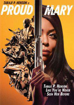 Proud Mary, Movie on DVD, Action Movies, Drama Movies, new movies, new movies on DVD