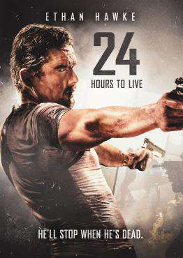 24 Hours to Live, Movie on DVD, Action Movies, ,  on DVD