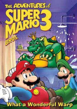 Adventures of Super Mario III: What a Wonderful Warp movie