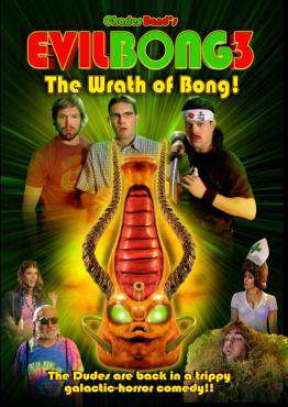 Evil Bong 3: The Wrath of Bong!