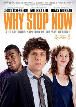 Why Stop Now?, Movie on DVD, Comedy