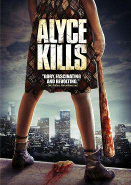 Alyce Kills, Movie on DVD, Horror