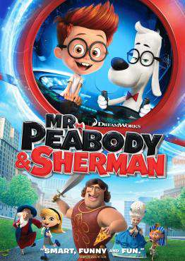 Mr. Peabody and Sherman, Movie on Blu-Ray, Family Movies, new movies, new movies on Blu-Ray