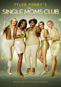 Tyler Perry's The Single Moms Club, Movie on Blu-Ray, Comedy Movies, ,  on Blu-Ray
