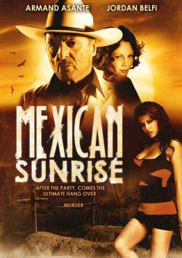 Mexican Sunrise, Movie on DVD, Action Movies, Drama Movies, Suspense Movies, ,  on DVD