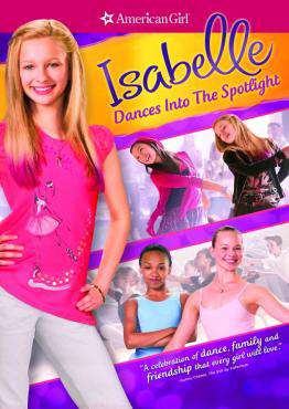 American Girl: Isabelle Dances Into The Spotlight, Movie on DVD, Family Movies, Kids Movies, ,  on DVD