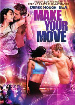 Make Your Move (starring Derek Hough), Movie on DVD, Drama Movies, Romance Movies, ,  on DVD