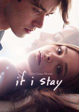 If I Stay, Movie on DVD, Drama Movies, Romance Movies, new movies, new movies on DVD