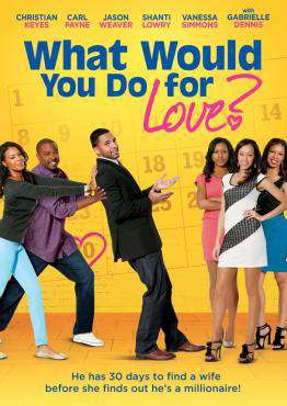 What Would You Do For Love, Movie on DVD, Comedy Movies, Romance Movies, ,  on DVD