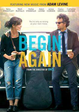 Begin Again, Movie on DVD, Comedy Movies, Romance Movies, new movies, new movies on DVD