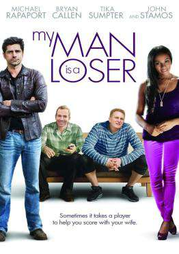 My Man Is a Loser, Movie on DVD, Comedy Movies, ,  on DVD