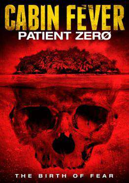 Cabin Fever: Patient Zero, Movie on DVD, Horror Movies, ,  on DVD