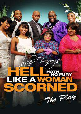 Tyler Perry's Hell Hath No Fury Like A Woman Scorned - The Play, Movie on DVD, Comedy Movies, new movies, new movies on DVD