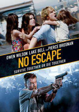 No Escape, Movie on Blu-Ray, Action Movies, Suspense Movies, new movies, new movies on Blu-Ray