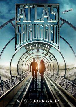 Atlas Shrugged Part III: Who Is John Galt?, Movie on DVD, Drama Movies, ,  on DVD