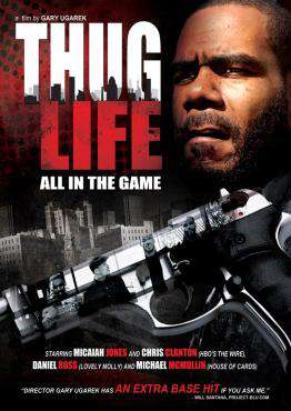 Thug Life: All In The Game, Movie on DVD, Action Movies, ,  on DVD