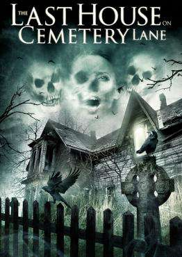 The Last House On Cemetery Lane, Movie on DVD, Horror Movies, new movies, new movies on DVD