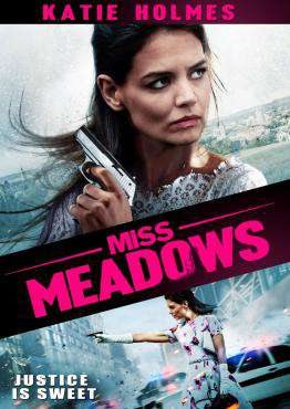 Miss Meadows, Movie on DVD, Action Movies, Comedy Movies, Drama Movies, new movies, new movies on DVD