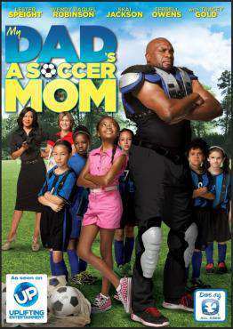 My Dad's A Soccer Mom, Movie on DVD, Family Movies, ,  on DVD