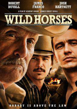 Wild Horses, Movie on Blu-Ray, Drama Movies, new movies, new movies on Blu-Ray