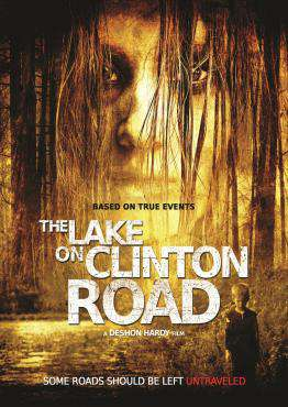 The Lake On Clinton Road, Movie on DVD, Horror Movies, new movies, new movies on DVD