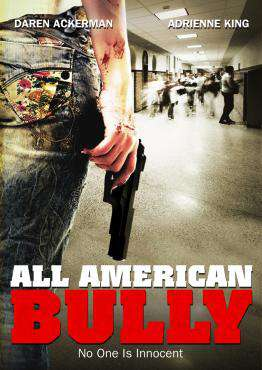 All American Bully, Movie on DVD, Drama Movies, Suspense Movies, ,  on DVD