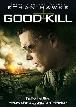 Good Kill, Movie on DVD, Drama Movies, Suspense Movies, new movies, new movies on DVD