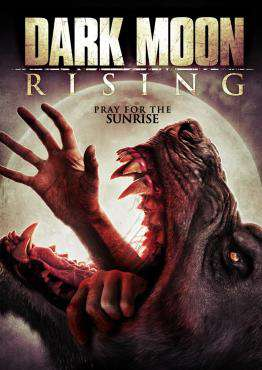 Dark Moon Rising, Movie on DVD, Horror Movies, new movies, new movies on DVD