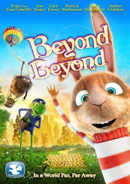 Beyond Beyond, Movie on DVD, Family Movies, Adventure Movies, movies coming soon, new movies in March
