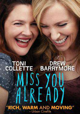 Miss You Already, Movie on DVD, Comedy Movies, Drama Movies, movies coming soon, new movies in March