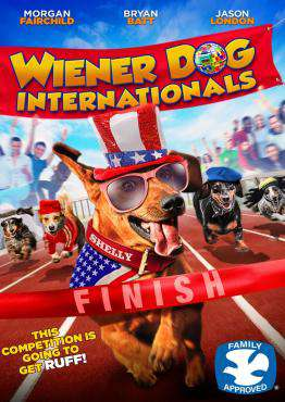 Wiener Dog Internationals, Movie on DVD, Family Movies, movies coming soon, new movies in February