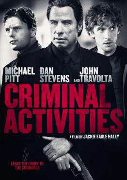 Criminal Activities, Movie on DVD, Action Movies, Drama Movies, Suspense Movies, movies coming soon, new movies in February