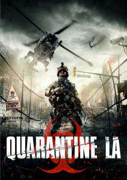 Quarantine L.A., Movie on DVD, Horror Movies, Suspense Movies, movies coming soon, new movies in February