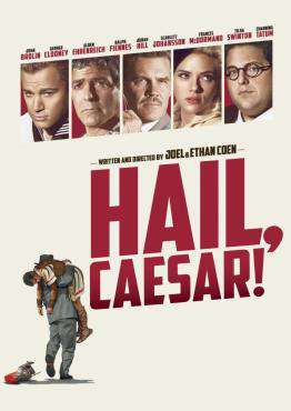 Hail, Caesar, Movie on DVD, Comedy Movies, movies coming soon, new movies in July