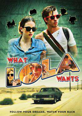 What Lola Wants, Movie on DVD, Drama Movies, movies coming soon, new movies in May