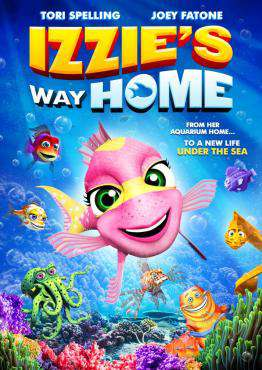 Izzie's Way Home, Movie on DVD, Family Movies, Adventure Movies, Kids Movies, movies coming soon, new movies in May