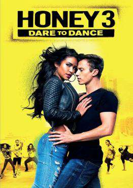 Honey 3: Dare to Dance, Movie on DVD, Drama Movies, movies coming soon, new movies in September