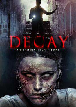 Decay, Movie on DVD, Horror Movies, movies coming soon, new movies in June