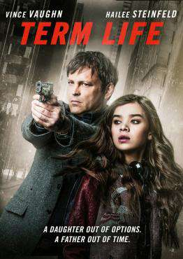 Term Life, Movie on DVD, Action Movies, Suspense Movies, movies coming soon, new movies in July