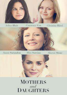 Mothers and Daughters, Movie on DVD, Drama Movies, movies coming soon, new movies in July