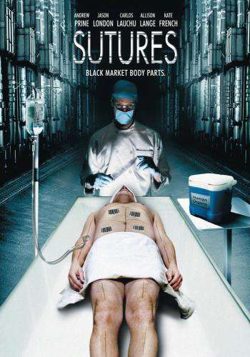 Sutures, Movie on DVD, Horror Movies, Suspense