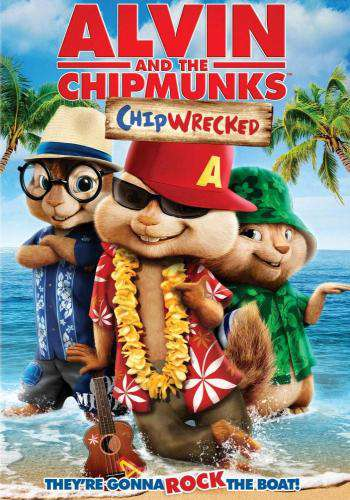 Alvin and the Chipmunks: Chipwrecked, Movie on DVD, Comedy Movies, Family