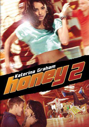 Honey 2, Movie on DVD, Drama