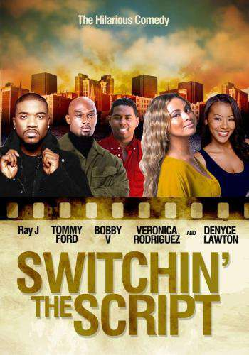 Switchin' The Script, Movie on DVD, Comedy Movies, Romance