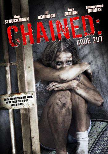 Chained: Code 207, Movie on DVD, Action Movies, Drama Movies, Suspense