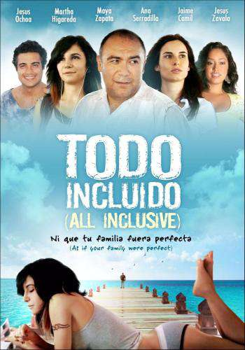 Todo Incluido (All Inclusive), Movie on DVD, Drama